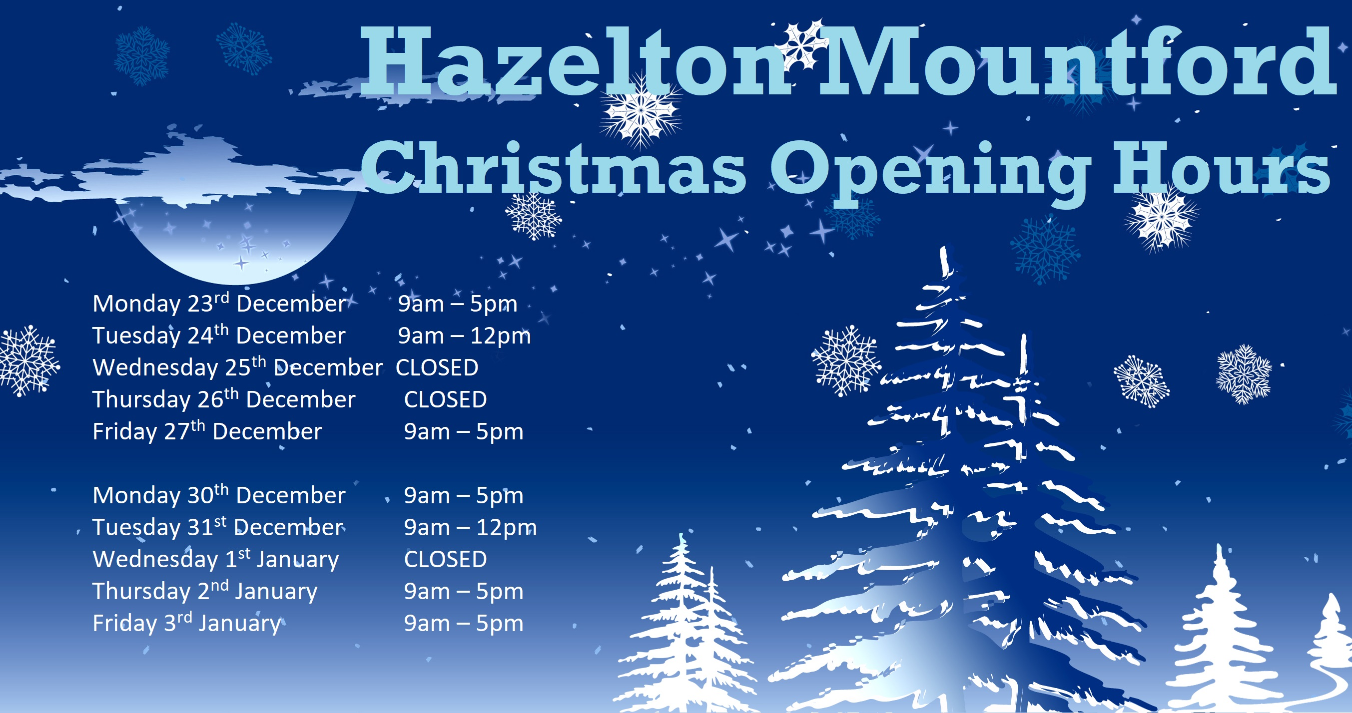 Christmas Opening Hours - 2019